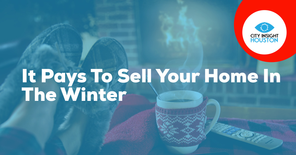 It pays to sell your home in the winter